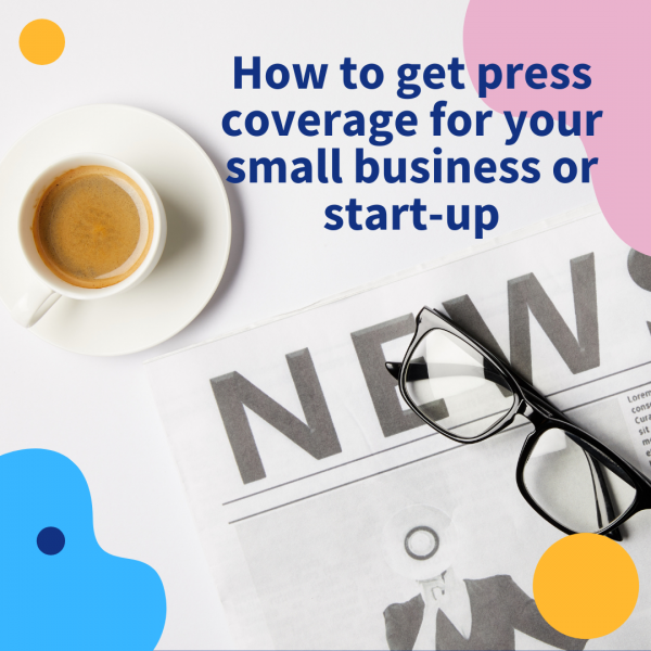 Press coverage for small business